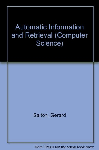 9780070544857: Automatic Information and Retrieval (Computer Science)