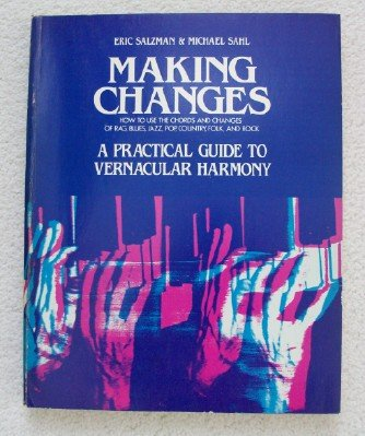 9780070544888: Making changes: A practical guide to vernacular harmony