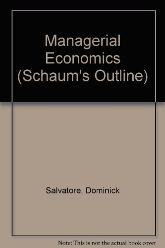 9780070545137: Schaum's Outline of Theory and Problems of Managerial Economics (Schaum's Outlines)