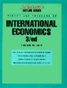 9780070545380: Schaum's Outline of Theory and Problems of International Economics (Schaum's Outline S.)