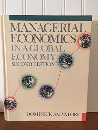9780070545991: Managerial Economics in a Global Economy