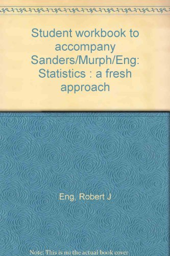 9780070546370: Student workbook to accompany Sanders/Murph/Eng: Statistics : a fresh approach