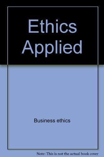 9780070546448: Ethics applied (College custom series)