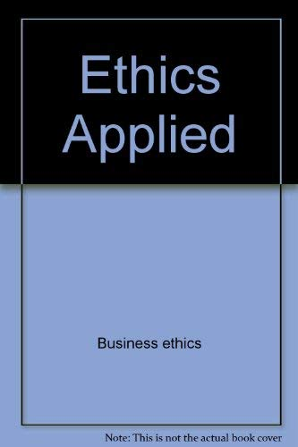 9780070546448: Ethics applied (College custom series)