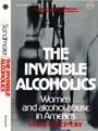 9780070546615: The Invisible Alcoholics, Women and Alcohol Abuse in America