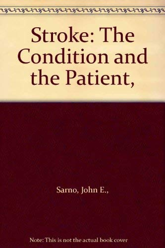 9780070547322: Stroke: The Condition and the Patient,