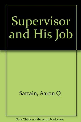 9780070547544: Supervisor and His Job (McGraw-Hill series in management)