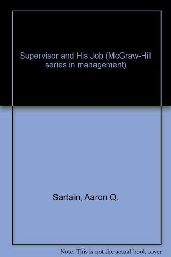 9780070547568: Supervisor and His Job (McGraw-Hill series in management)