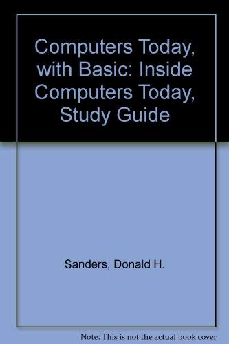 9780070548558: Inside Computers Today: Study Guide to Accompany Computers Today