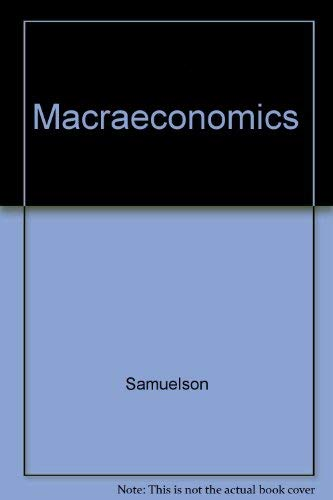 Macroeconomics (0070548927) by Samuelson, Paul Anthony; Nordhaus, William D.