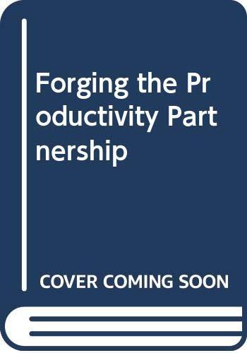 9780070549210: Forging the Productivity Partnership