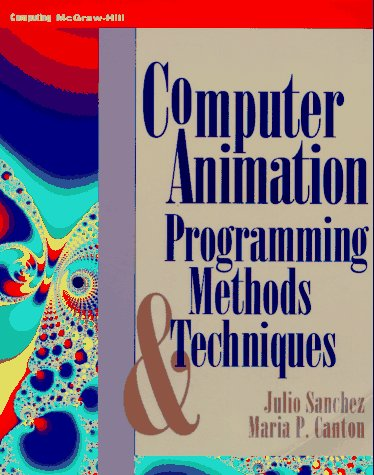 9780070549647: Computer Animation: Programming Methods & Techniques
