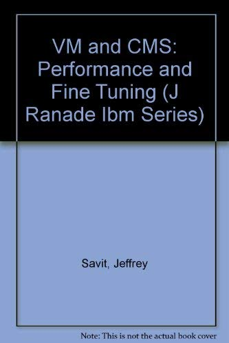 9780070549722: Vm and Cms: Performance and Fine Tuning (J Ranade Ibm Series)