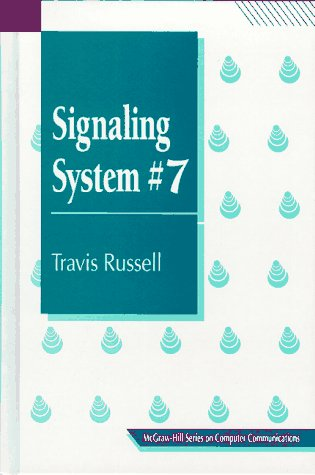 9780070549913: Signaling System 7 (McGraw-Hill Series on Computer Communications)