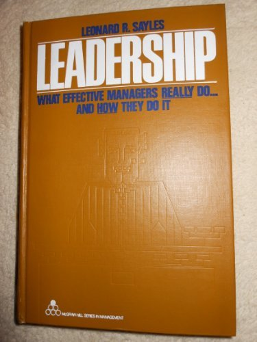 9780070550124: Leadership: What Effective Managers Really Do...and How They Do it (McGraw-Hill series in management)