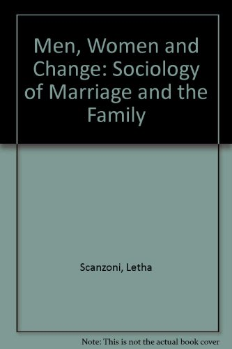 9780070550544: Men, Women and Change: Sociology of Marriage and the Family