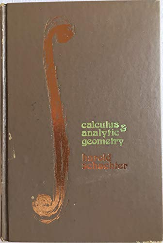 Calculus and Analytic Geometry: Schachter, Harold