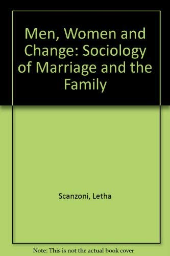 9780070550636: Men, Women, and Change: A Sociology of Marriage and Family