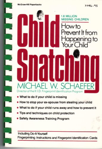9780070550742: Child Snatching: How to Prevent It from Happening to Your Child