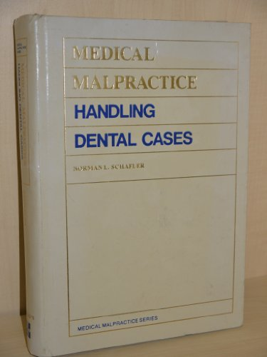 9780070550889: Medical Malpractice: Handling Dental Cases (Medical malpractice series)