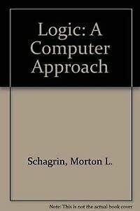 9780070551312: Logic: A Computer Approach