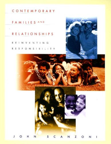 9780070551336: Contemporary Families and Relationships: Reinventing Responsibility