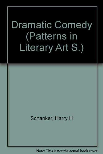9780070551404: Dramatic comedy (Patterns in literary art series)