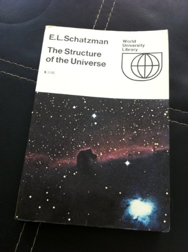 Structure of the Universe (0070551723) by Schatzman, Evry L.