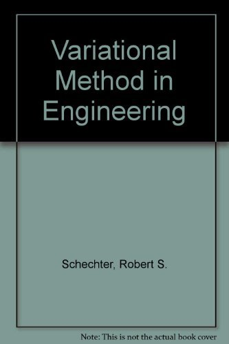 9780070551879: The Variational Method in Engineering; McGraw-Hill Chemical Engineering Series