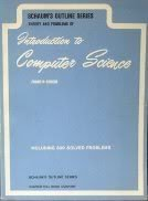 Theory and Problems of Introduction to Computer Science *Schaum's Outline Series*: Scheid, ...