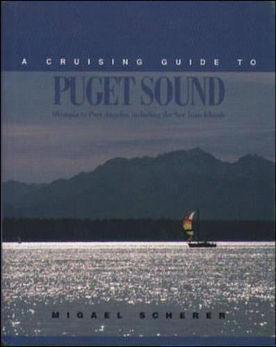 9780070552852: A Cruising Guide to Puget Sound: Olympia to Port Angeles, including the San Juan Islands