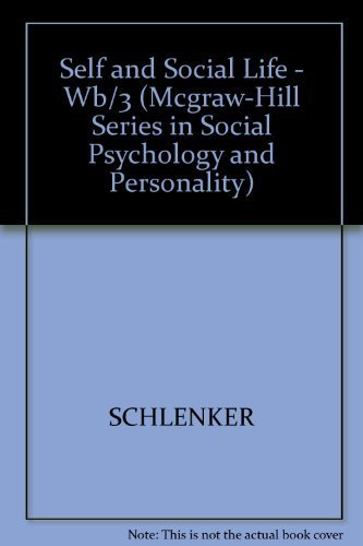 9780070553071: The Self and Social Life (Mcgraw-Hill Series in Social Psychology and Personality)
