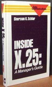 9780070553279: Inside X. 25: A Managers Guide (Mcgraw Hill Communication Series)