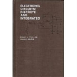 9780070553484: Electronic Circuits: Discrete and Integrated (MCGRAW HILL SERIES IN ELECTRICAL AND COMPUTER ENGINEERING)