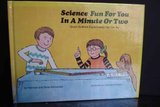 9780070554320: Science Fun For You In A Minute Or Two : Quick Science Experiments You Can Do