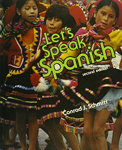 Let's Speak Spanish, D: Conrad J. Schmitt