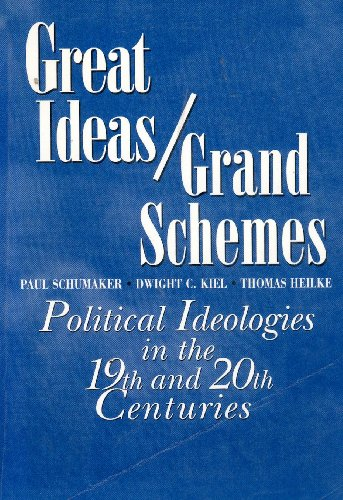 9780070555198: Great Ideas And Grand Schemes: Ideologies In the 19th and 20th Centuries