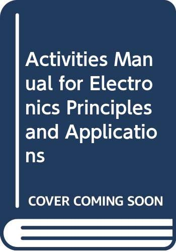 9780070555884: Activities Manual for Electronics Principles and Applications