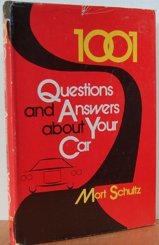 9780070556454: 1001 Questions and Answers About Your Car