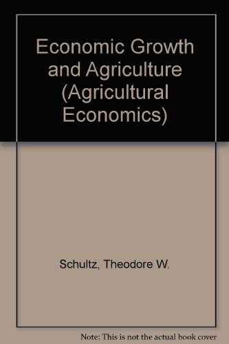 9780070556508: Economic Growth and Agriculture (Agricultural Economics)