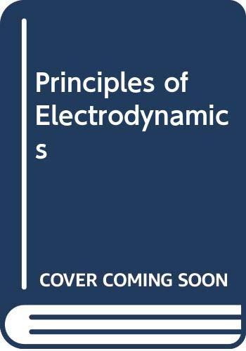 Principles of Electrodynamics (International series in pure: Schwartz, M.M.