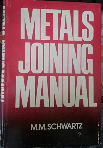 9780070557208: Metals Joining Manual