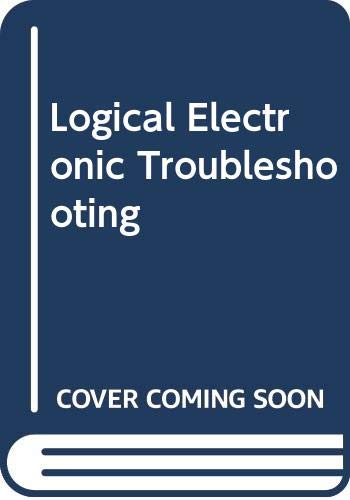 9780070557253: Logical Electronic Troubleshooting