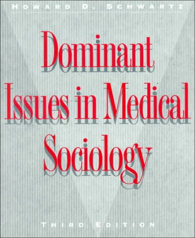 9780070557321: Dominant Issues in Medical Sociology