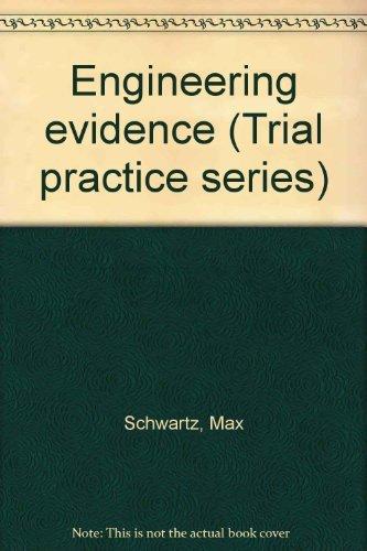 9780070557406: Engineering evidence (Trial practice series)