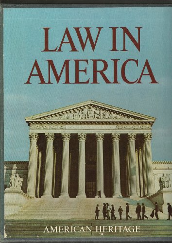 9780070557499: The American heritage history of the law in America