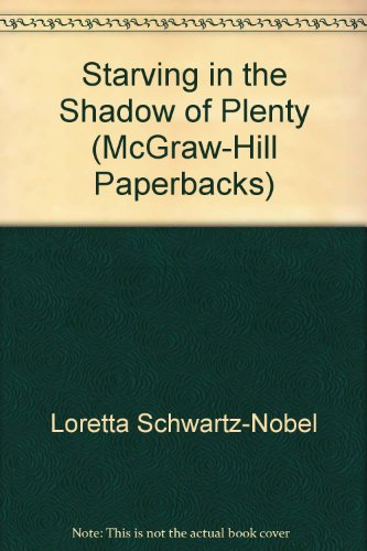 9780070557765: Starving in the shadow of plenty (McGraw-Hill paperbacks)
