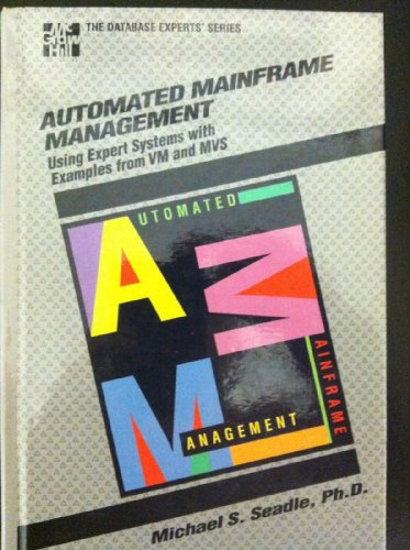 9780070559110: Automating Mainframe Management: Using Expert Systems with Examples from VM and MVS (Database Experts)