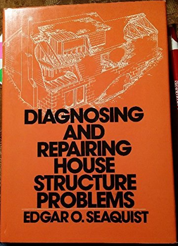9780070560130: Diagnosing and Repairing House Structure Problems