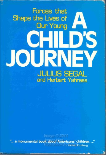 9780070560390: A Child's Journey: Forces That Shape the Lives of Our Young